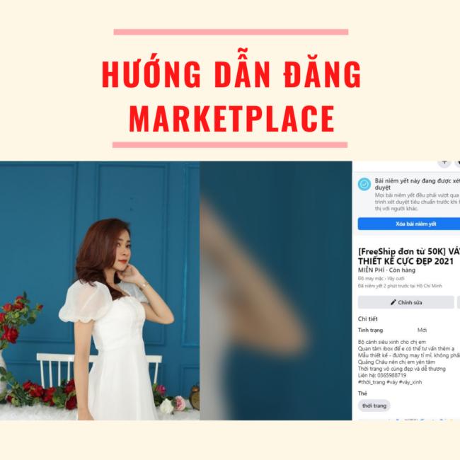 Hướng dẫn đăng Market Place Facebook hiệu quả